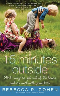 Get outside with your kids! Great tips and ideas.