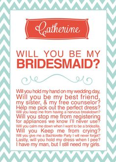 Cute way to ask your bridesmaids!