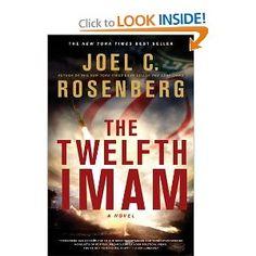 The Twelfth Imam by Joel C. Rosenburg -- Read this year.