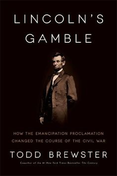 Lincoln's Gamble/Todd Brewster http://encore.greenvillelibrary.org/iii/encore/record/C__Rb1375205