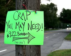 Now this is an honest yard sale sign!