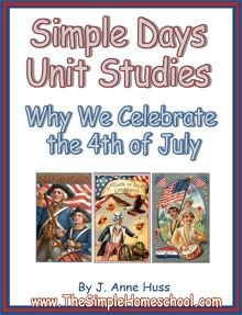 FREE Why We Celebrate the 4th of July Unit Study! | Blessed Beyond A Doubt