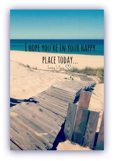 In your happy place today..The beach