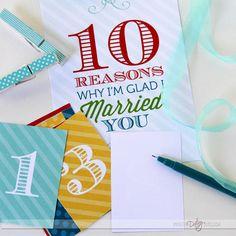 10 Reasons Why I'm Glad I Married You- super cute anniversary idea