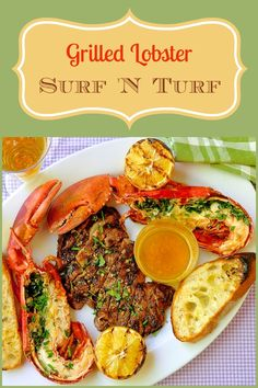 Grilled Herb Lobster Surf n Turf with Lemon Garlic Brown Butter - if you're having a special celebration BBQ soon, this is a great menu to mark the occasion.