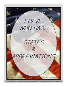 States and Abbreviations I Have... Who Has... from Amanda Hale on TeachersNotebook.com -  (14 pages)  - Game of I have... Who has...Using the 50 States and Abbreviations.   Great game for your whole class to practice their states and abbreviations.