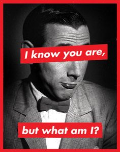 Paging Mr. Herman, Barbara Kruger is on the telephone at the front desk.