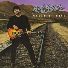 We`ve got tonight...Bob Seger