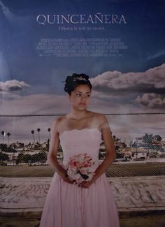 """Quinceañera,"" directed by Wash Westmoreland and Richard Glatzer played #Sundance 2006"