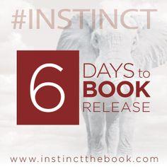 6 days until the release!! http://instinctthebook.com