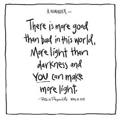 Good words to tell your kids after a tragedy like Boston. lights, word of wisdom, remember this, student, boston, the darkness, marathons, yoga quotes, inspiration quotes