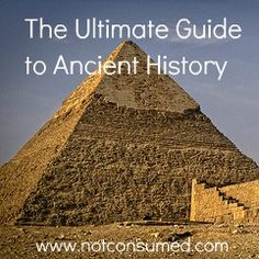 Ultimate Guide to Ancient History Cycle 1 Classical Conversations