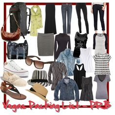 Vegas Clothing Packing List - PRB 2013:  1 REI pack  2 purses  scarf  3 pairs shoes  2 hats  sunglasses  2 skirts  3 pants  4 over-shirts  4 tanks  3 t-shirts.   And, of course, undies and bras.  And perhaps a bathing suit for pool parties?