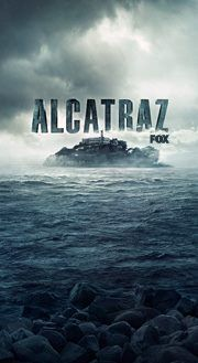 ALCATRAZ; MON at 9/8c, on FOX!