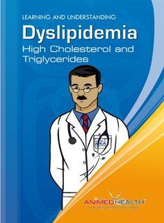 High Cholesterol and Triglycerides/Colesterol y Trigliceridos Altos