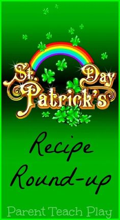 St. Patrick's day recipes and food ideas for kids!