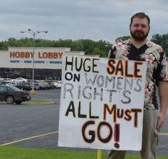 Best Hobby Lobby boycott sign ever.
