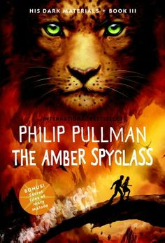 The Amber Spyglass (His Dark Materials Series #3)