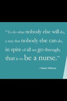 To be a nurse.