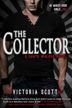 The Collector by Victoria Scott Book #1 in the Dante Walker series Genre: YA Urban Fantasy