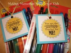 """""""You are the """"write"""" teacher for me"""" gift tag printable attached to a pack of markers or pens"""
