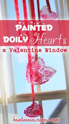 Valentine Window of Toddler Painted Hearts paint toddler, paint heart, paint doili, doili heart, toddler paint, valentine decorations, valentin window, toddler style, photo backdrops