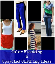 Color Blocking and Upcycled Clothing Ideas