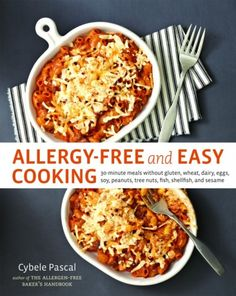 New Cookbook! Allergy-Free and Easy Cooking - Lexie's Kitchen | Gluten-Free Dairy-Free Egg-Free -