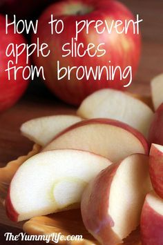 Slice apples, soak in cold water 3-5 minutes, then soak in Sprite 3-5 minutes