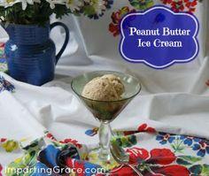 Easy Homemade Peanut Butter Ice Cream   ImpartingGrace.com