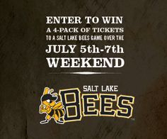 Enter on Facebook to win a 4-pack of tickets to a Salt Lake Bees game over the July 5th-7th weekend! http://on.fb.me/SLBees
