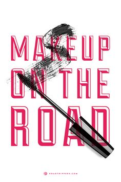 How to keep your make-up fresh on the road!