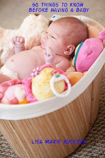 50 Things to Know Before Having a Baby