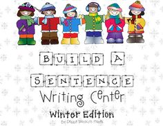 Build a Sentence Writing Center!  Students must place word and punctuation cards in correct order to form a sentence about winter.  Includes recording sheets!  #writingcenter #sentence
