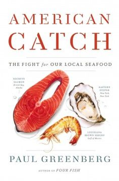 American catch : the fight for our local seafood