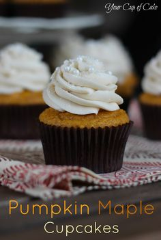 Pumpkin Maple Cupcakes - Your Cup of Cake