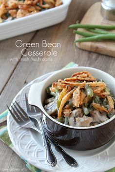 Green Bean Casserole  Need: 2 tbsp butter; 2 cloves garlic, minced; ½ C onion, finely diced; 8 oz pkg mushrooms, sliced; 3 C fresh green beans, ends removed and cut in half; 3 C low-sodium chicken broth; 10.75 oz can low-sodium cream of mushroom soup; 2 tbsp grated Parmesan cheese; ½ tsp salt; ¼ tsp black pepper; homemade crispy onion strings.