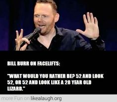 bill burr quotes - photo #20