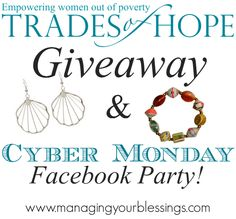 Come join us as we empower women out of poverty and have lots of fun at the Trades of Hope Cyber Monday Facebook Party! :: ManagingYourBlessings.com