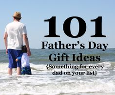 101 Father's Day Gift Ideas from The Mom Creative: something for every Dad on your list. (Categories include entertainment, sports, outdoors, handy, crafty/handmade, technology, apparel and style, faith-based and reader)