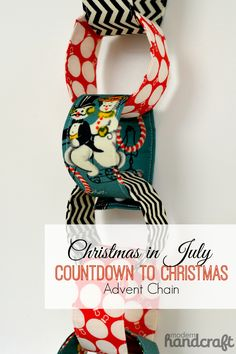 Modern Handcraft : Countdown to Christmas Advent Chain
