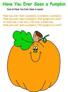 "Song ~ ""Have You Ever Seen a Pumpkin?"""