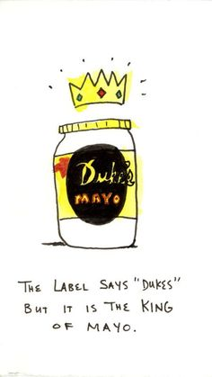 The legacy of Duke's began nearly a century ago in 1917 during WWI when Mrs. Eugenia Duke of Greenville, South Carolina spread her homemade mayonnaise on sandwiches she sold to soldiers stationed at nearby Fort Sevier.