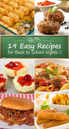 19 Easy Recipes for Back to School Nights
