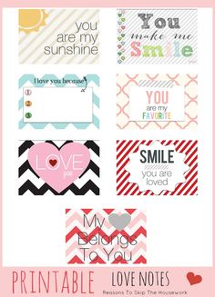 printable love notes just in time for Valentine's Day.