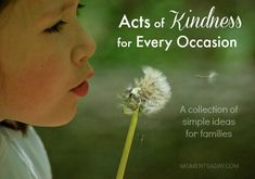 Serving with Kids: Acts of Kindness for Every Occasion - a collection of ideas from MomentsADay.com