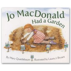 Jo MacDonald grows heathy food for people and wild creatures.  E-I-E-I-O!