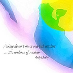 Asking is Evidence of Wisdom #ThinDifference