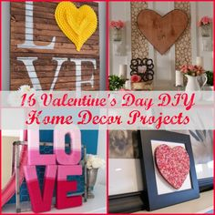 16 DIY Valentine's Day Home Decor Projects. http://blog.homes.com/2013/02/16-diy-valentines-day-home-decor-projects/# #ValentinesDay #DIY