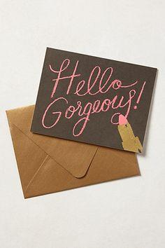Hello Gorgeous Card!